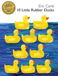 10 Little Rubber Ducks by Eric Carle (9780060740757) - HardCover - Children's Fiction Early Readers (0-4)