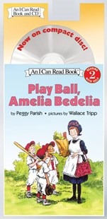 Play Ball, Amelia Bedelia by Peggy Parish, Wallace Tripp, Peggy Parish, Wallace Tripp (9780060741082) - PaperBack - Children's Fiction Intermediate (5-7)