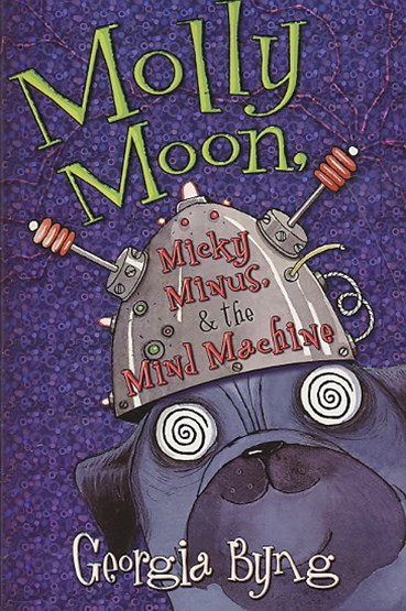 Molly Moon, Micky Minus, and the Mind Machine