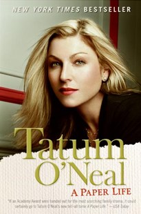 A Paper Life by Tatum O'Neal (9780060751029) - PaperBack - Biographies Entertainment