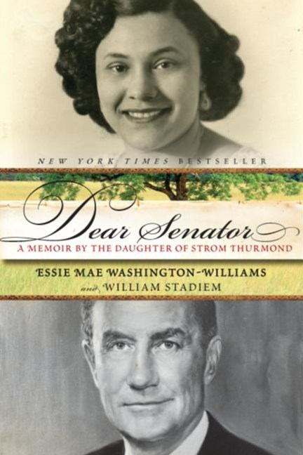 Dear Senator: A Daughter's Memoir