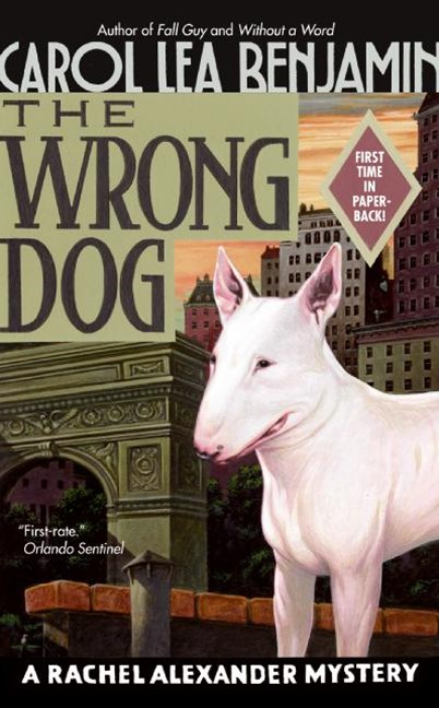The Wrong Dog: A Rachel Alexander Mystery