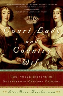 Court Lady and Country Wife by Lita-Rose Betcherman (9780060762896) - PaperBack - Biographies General Biographies