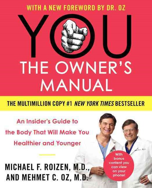 YOU - The Owner's Manual