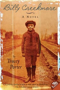 Billy Creekmore: A Novel by Tracey Porter (9780060775728) - PaperBack - Children's Fiction Older Readers (8-10)