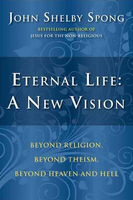 Eternal Life - A New Vision