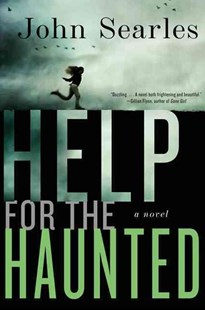 Help for the Haunted by John Searles (9780060779634) - HardCover - Crime Mystery & Thriller