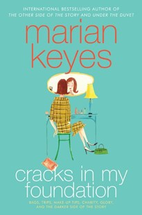 Cracks in My Foundation by Marian Keyes (9780060787035) - PaperBack - Reference