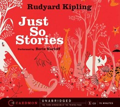 Just So Stories Unabridged