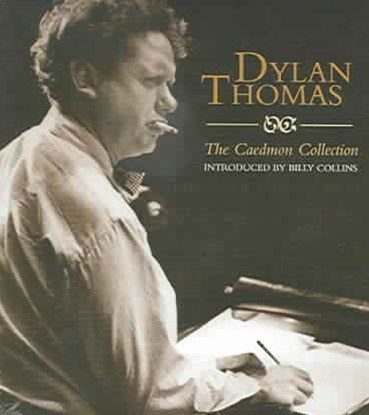 Dylan Thomas: The Caedmon Collection Unabridged