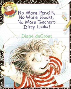 No More Pencils, No More Books, No More Teachers Dirty Looks