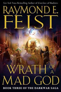 Wrath of a Mad God by Raymond E. Feist (9780060792985) - HardCover - Fantasy