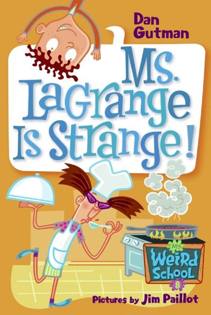 Ms LaGrange Is Strange!