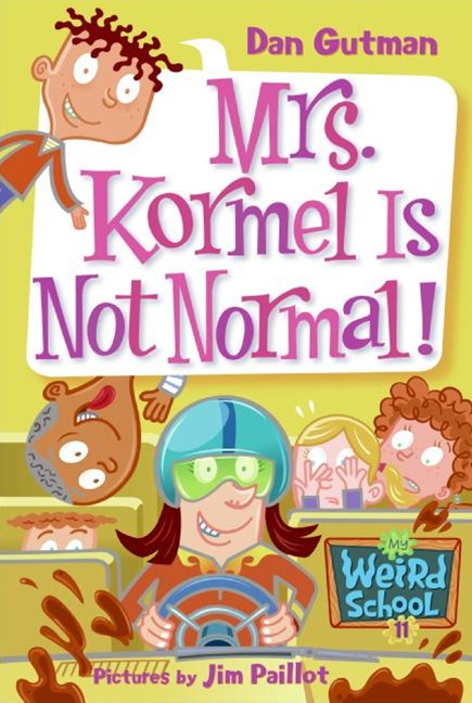 Mrs Kormel Is Not Normal!
