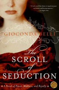 The Scroll of Seduction by Gioconda Belli (9780060833138) - PaperBack - Historical fiction