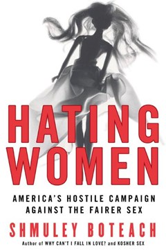 Hating Women: America