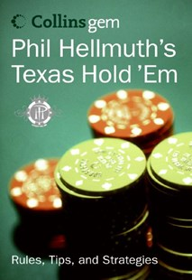Collins Gem Phil Hellmuth's Texas Hold Em by Phil Hellmuth (9780060834609) - PaperBack - Craft & Hobbies Puzzles & Games
