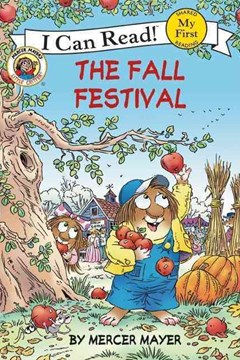 Little Critter: The Fall Festival (I Can Read! My First Shared Reading)