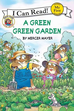 Little Critter: A Green, Green Garden (I Can Read! My First Shared