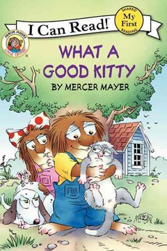 Little Critter: What a Good Kitty (I Can Read! My First Shared Reading)
