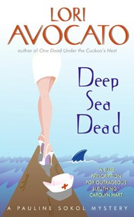 Deep Sea Dead: A Pauline Sokol Mystery by Lori Avocato (9780060837006) - PaperBack - Crime Mystery & Thriller