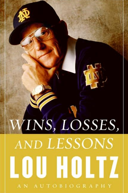 Wins, Losses And Lessons: An Autobiography