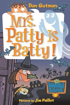 Mrs Patty Is Batty!