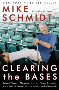 Clearing the Bases by Mike Schmidt (9780060855000) - PaperBack