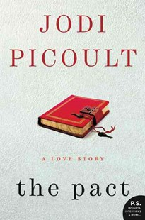 The Pact by Jodi Picoult (9780060858803) - PaperBack - Modern & Contemporary Fiction General Fiction