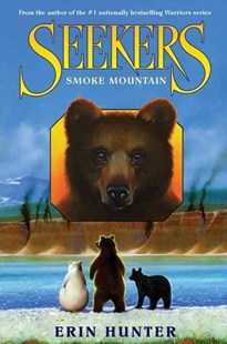 Smoke Mountain by Erin Hunter (9780060871284) - HardCover - Children's Fiction Older Readers (8-10)