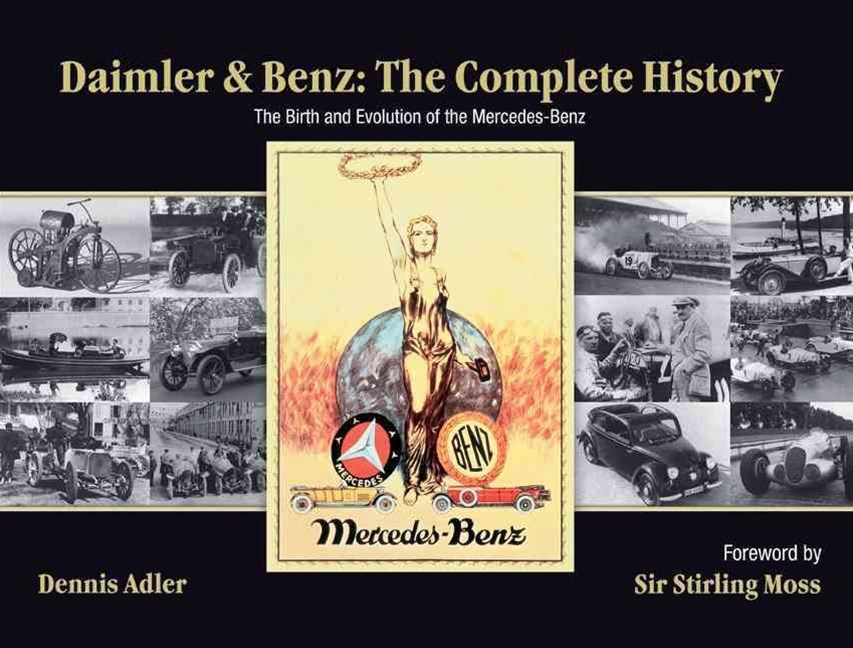Daimler and Benz the Complete History