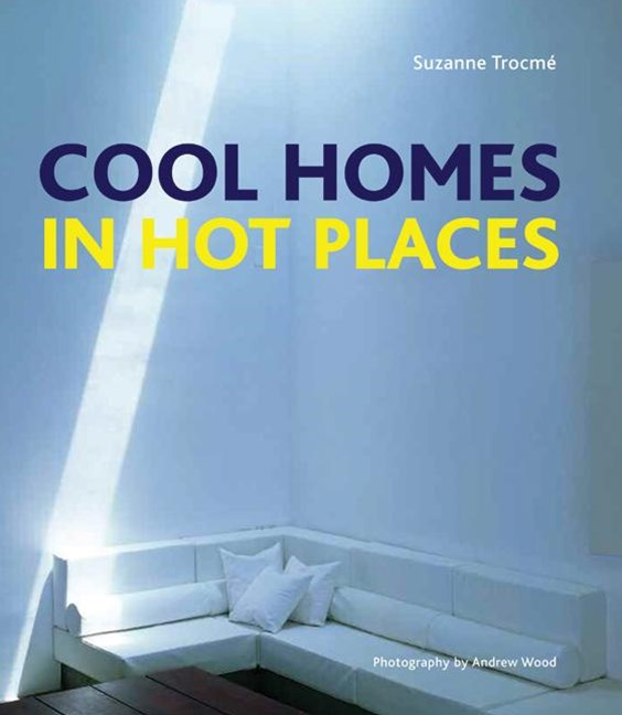 Cool Homes in Hot Places