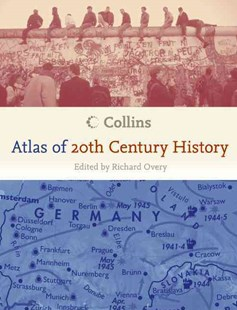 Collins Atlas of 20th Century History by Richard Overy (9780060890728) - PaperBack - Reference Atlases