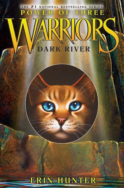 Warriors: Power of Three #2: Dark RiverWarriors: Power of Three #2: Dark River Warriors: Power of Three #2: Dark River Warriors: Power of