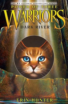 Warriors: Power of Three #2: Dark RiverWarriors: Power of Three #2: Dark River Warriors: Power of T