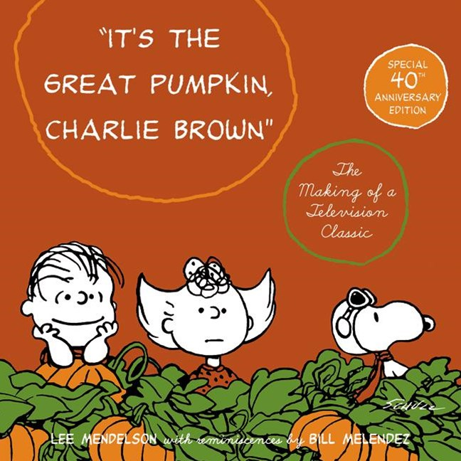 &quote;It's the Great Pumpkin, Charlie Brown&quote;