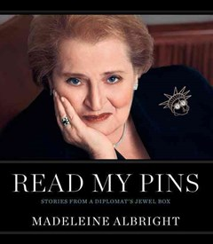 Read My Pins: Stories from a Diplomat