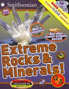 Extreme Rocks and Minerals!