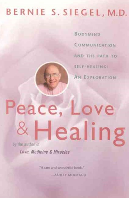 Peace, Love and Healing