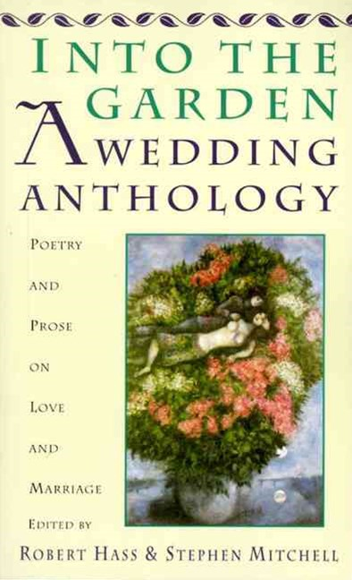 Into the Garden - A Wedding Anthology