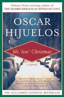 Mr. Ives' Christmas by Óscar Hijuelos, Oscar Hijuelos (9780060927547) - PaperBack - Classic Fiction