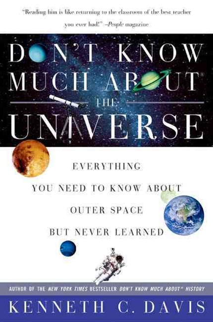 Don't Know Much about the Universe