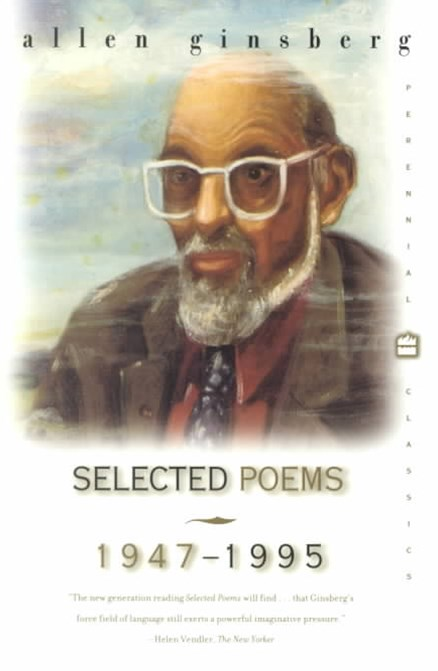 Allen Ginsberg Selected Poems, 1947-1995