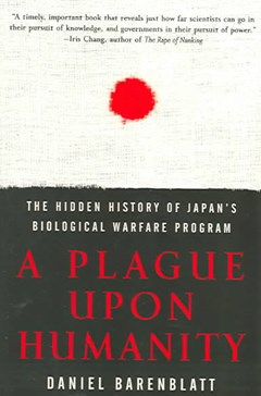 A Plague Upon Humanity: The Hidden History Of Japan