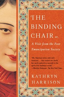 The Binding Chair by Harrison, Kathryn, Kathryn Harrison (9780060934422) - PaperBack - Historical fiction