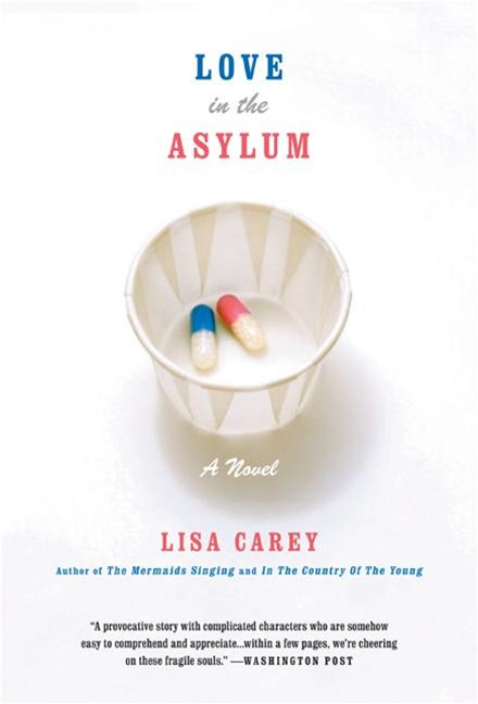 Love In The Asylum: A Novel