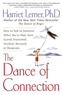 Dance of Connection by Harriet Goldhor Lerner, Harriet G. Lerner (9780060956165) - PaperBack - Family & Relationships