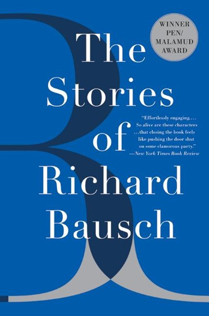 Stories Of Richard Bausch