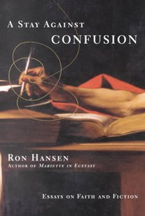 A Stay Against Confusion by  (9780060956684) - PaperBack