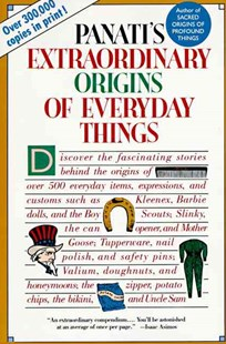 Extraordinary Origins of Everyday Things by Charles Panati, Cha Panati (9780060964191) - PaperBack - Reference